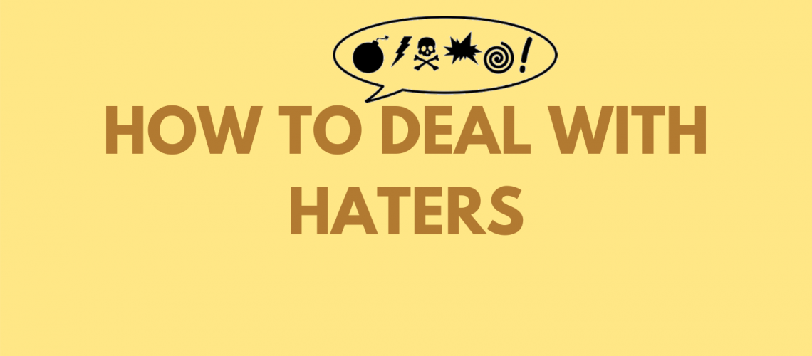 Deal with haters tricks for freelancer in coworking spaces