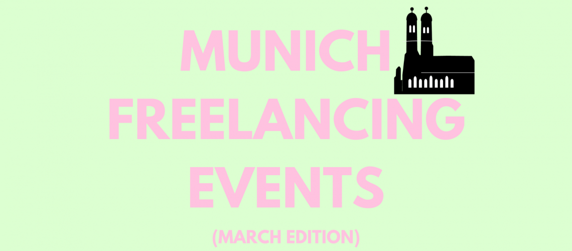 Conferences and Events fro Munich Freelancers in March