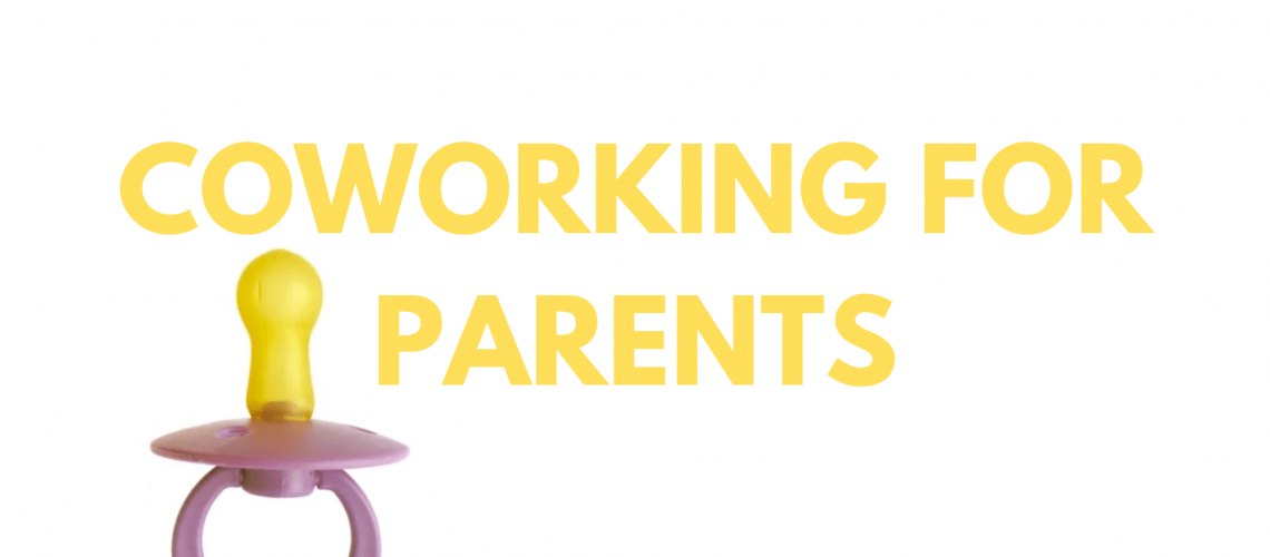 How coworking can be useful for parents